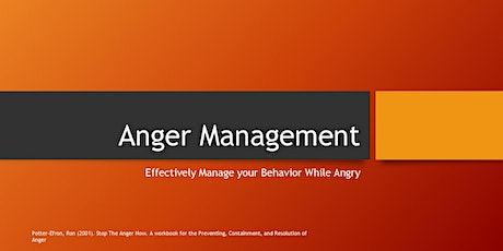 Anger Management - Effectively Managing Your Behavior While Angry tickets