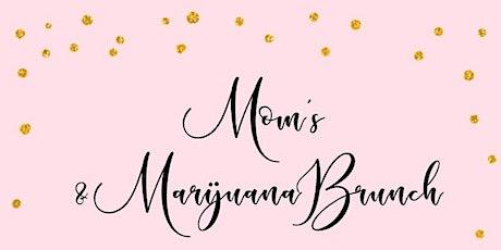 Dinner & A Doobie Presents: Mom's & Marijuana Brunch tickets