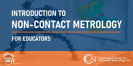 Introduction to Non-Contact Metrology for Educators tickets