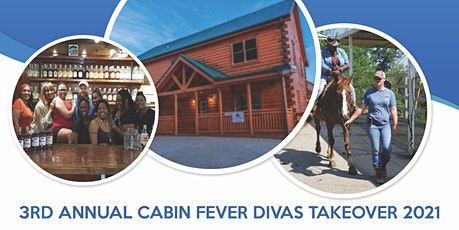 3RD ANNUAL CABIN FEVER DIVAS TAKEOVER 2021 tickets