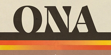 Worthwhile Sounds presents ONA tickets