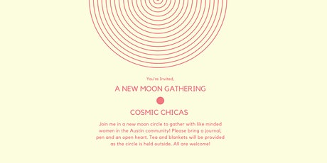 Cosmic Chicas - A New Moon Circle Gathering tickets