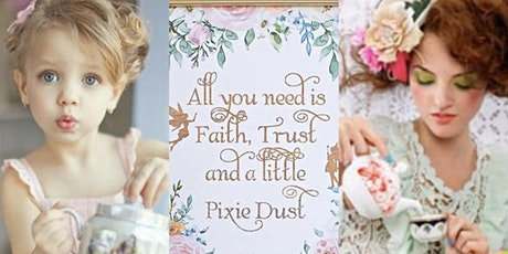 The Pixie Dust Tea Party tickets
