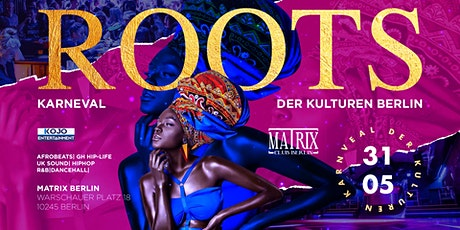Roots x Karneval der Kulturen Tickets