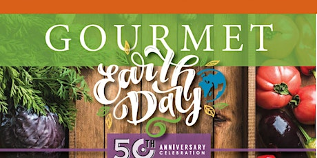 Postponed: Gourmet Earth Day tickets