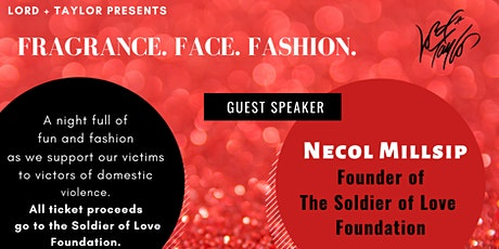 Fragrance. Face. Fashion. A Soldier of Love Fundraiser. tickets