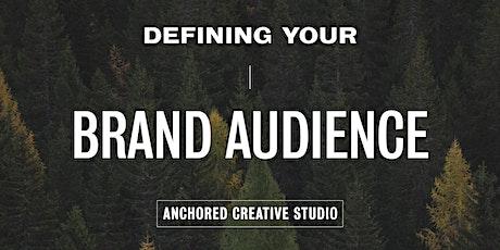 Defining Your Brand Audience ingressos