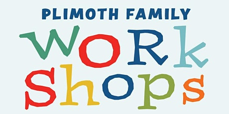 Plimoth Family Workshops: Hubbub tickets