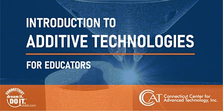 Introduction to Additive Technologies for Educators tickets