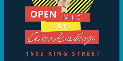 Open Mic at Workshop