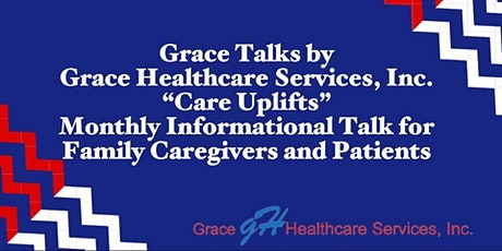 Grace Talks by Grace Healthcare Services, Inc. tickets