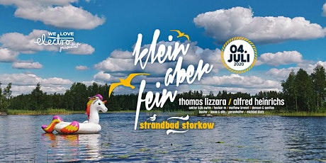 ★★★ Klein aber Fein Open Air w/ Thomas Lizzara, Alfred Heinrichs uvm. ★★★ Tickets