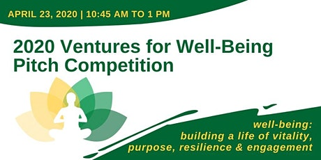 2020 Ventures for Well-Being Pitch Competition  tickets