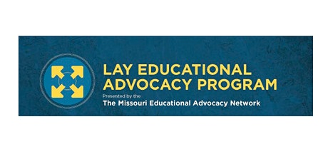 Lay Educational Advocacy Project: Advanced Training St. Charles, MO tickets