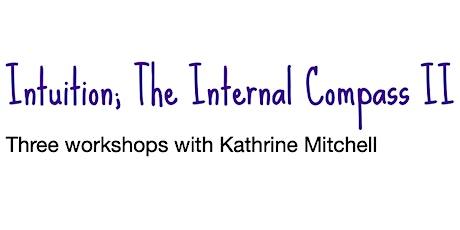 Intuition: Internal Compass Workshops II tickets