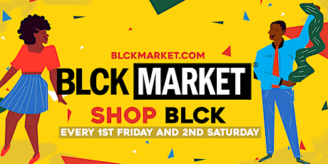BLCK Market  - 2nd Saturday (Day Market) tickets