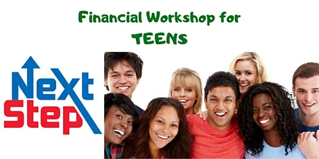 Next Step - Financial Workshop for Teens tickets