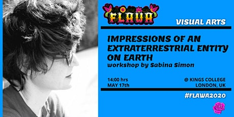 Impressions of an Extraterrestrial Entity on Earth / Workshop / FLAWA tickets
