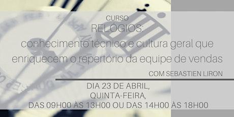 Relógios: conhecimento técnico e cultura geral [Turma 1: 23 de Abril] ingressos