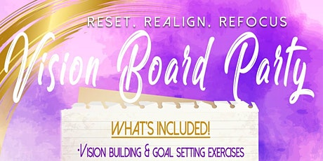 Reset. Realign. Refocus Vision Board Party tickets