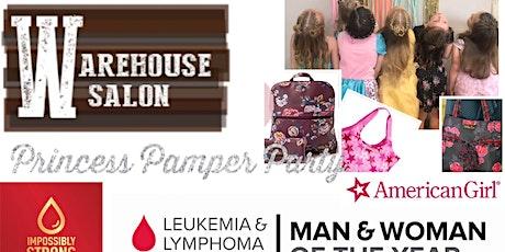 Princess Pamper Party! Benefiting the Leukemia & Lymphoma Society tickets