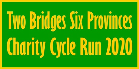 Two Bridges Six Provinces Charity Cycle Run 2020 tickets