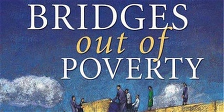 Bridges Out of Poverty: Strategies for Professionals and Communities tickets