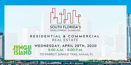 SOUTH FLORIDA'S DEVELOPMENT SHOWCASE tickets