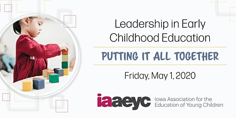 Iowa AEYC Spring Leadership Institute tickets