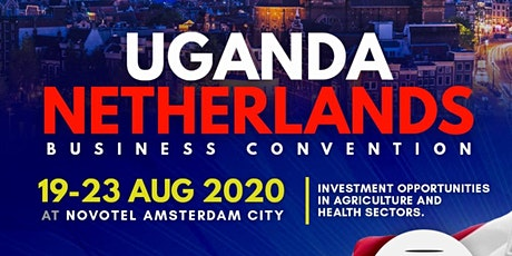 Uganda Netherlands Business Convention  2020 tickets
