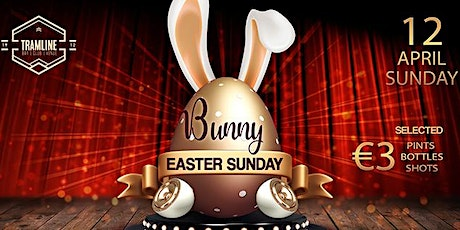 BUNNY Easter Sunday tickets