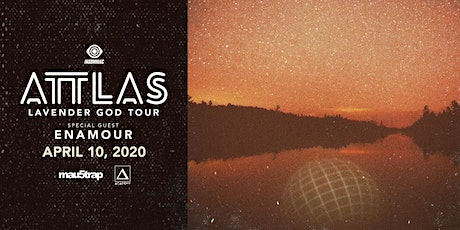 ATTLAS with Enamour (CANCELLED) tickets
