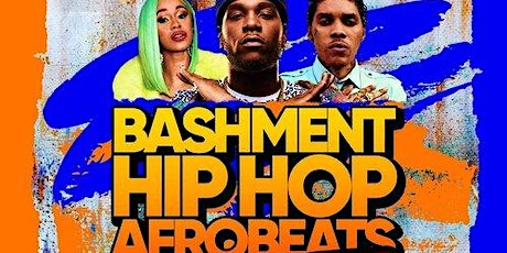 BASHMENT, HIPHOP & AFROBEATS in Shoreditch tickets