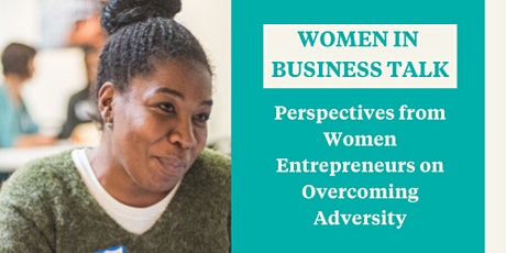 Perspectives from Women Entrepreneurs on Overcoming Adversity tickets