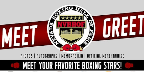 Nevada Boxing Hall of Fame Meet & Greet: The Ultimate Fan Experience tickets