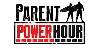 Parent Power Hour - Nurtured Heart Approach in SPA