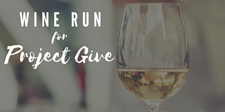 2020 Wine Run for Project Give tickets