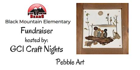 Black Mountain Elementary -Pebble Art Fundraiser tickets