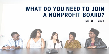 Dallas TX - What you need to know to join a nonprofit board? tickets