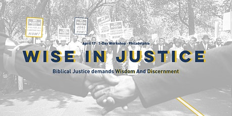 """The Bible Thinks Workshop: """"Wise In Justice"""" tickets"""