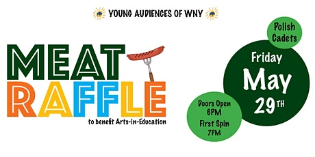 Young Audiences of WNY - Meat Raffle 2020 tickets
