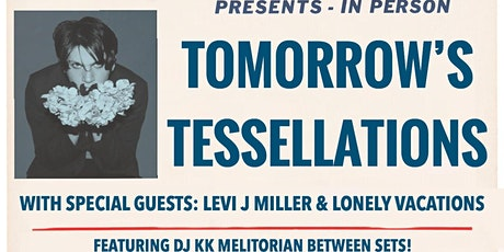 Tomorrow's Tessellations: The Vanity Tour tickets
