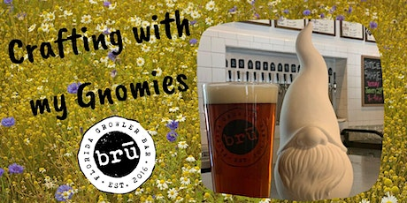 Crafting with my Gnomies: Painting and Pints Event at BRU tickets