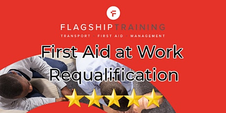First Aid at Work Requalification tickets