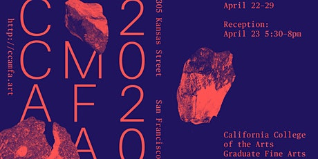 CANCELED - 2020 CCA Graduate Fine Arts Thesis Exhibition | Show 3 tickets