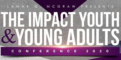 The Impact Youth & Young Adults  Conference 2020 tickets