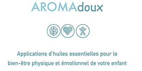 Atelier massage enfant AROMAdoux aux huiles essentielles billets