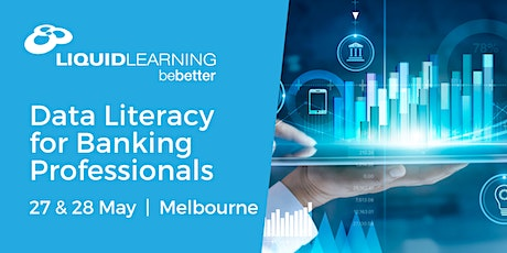 Data Literacy for Banking Professionals Melbourne tickets