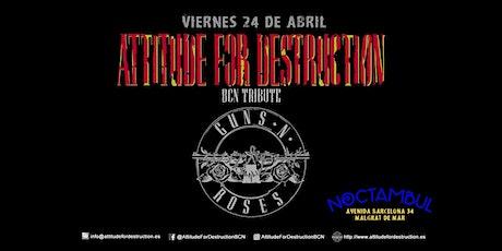 Concierto de Attitude For Destruction BCN - Guns N' Roses Tribute en Malgra tickets