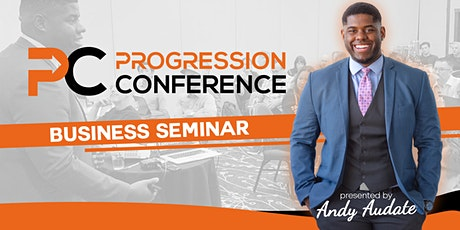 Progression Conference (Business Acceleration/Personal Growth Event) tickets